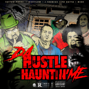 DA HUSTLE HAUNTIN ME artwork
