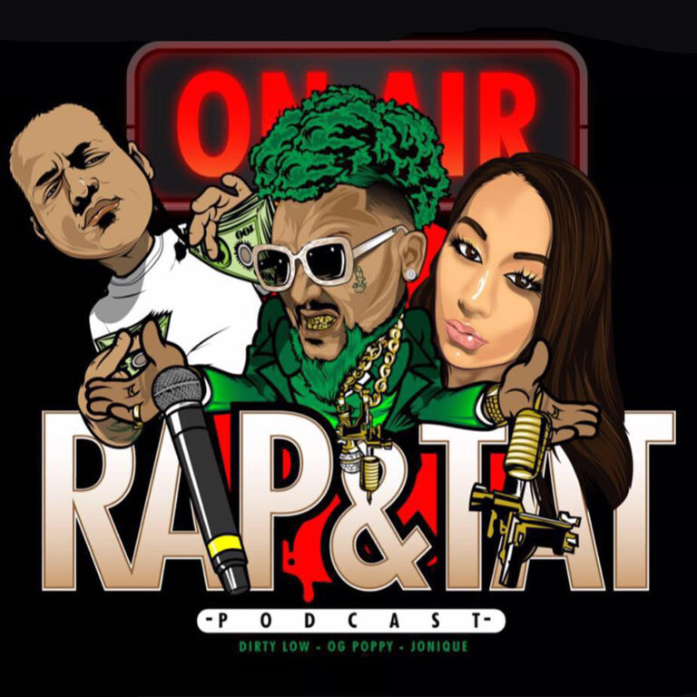 Rap and Tat Podcast